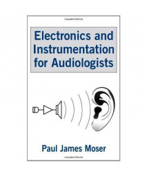 Electronics and Instrumentation for Audiologists