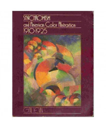 Synchromism and American Color Abstraction, 1910-1925
