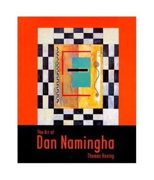 The Art of Dan Namingha