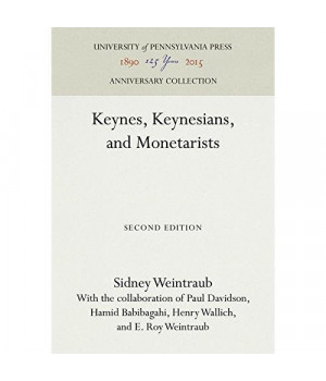 Keynes, Keynesians, and Monetarists