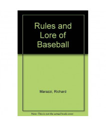 Rules and Lore of Baseball