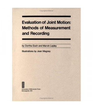 Evaluation Of Joint Motion: Methods of Measurement and Recording
