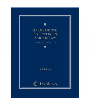 Reproductive Technologies and the Law