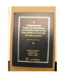Jurisprudence Cases and Materials: An Introduction to the Philosophy of Law and Its Applications