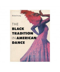 The Black Tradition in American Dance