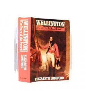 Wellington: The Years of the Sword