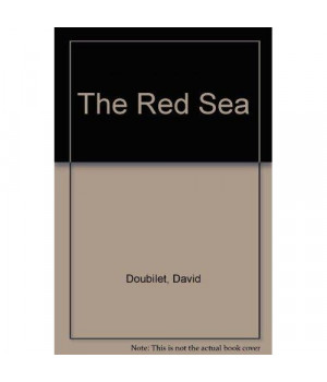 The Red Sea: Coral Kingdom at the Desert's Edge