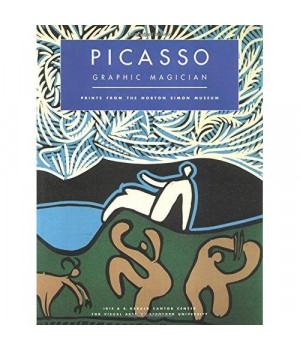 Picasso Graphic Magician: Prints from the Norton Simon Museun