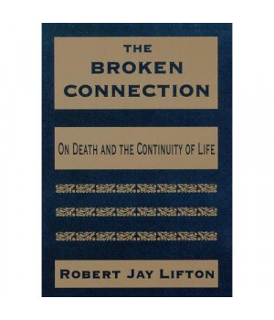 The Broken Connection: On Death and the Continuity of Life