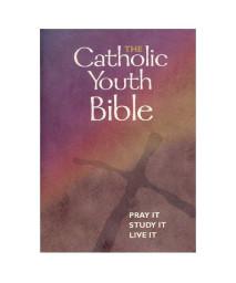 The Catholic Youth Bible: New Revised Standard Version : Catholic Edition