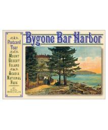 Bygone Bar Harbor