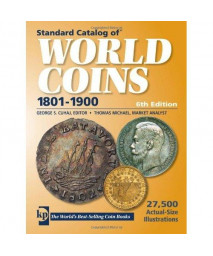 Standard Catalog of World Coins: 19th Century Edition 1801-1900