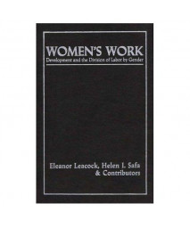 Women's Work: Development and the Division of Labor by Gender