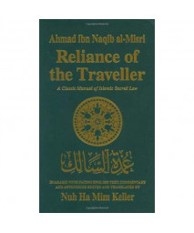 Reliance of the Traveller: The Classic Manual of Islamic Sacred Law Umdat Al-Salik (English, Arabic and Arabic Edition)      (Hardcover)