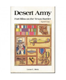 Desert Army: Fort Bliss on the Texas Border