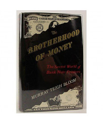 The Brotherhood of Money: The Secret World of Bank Note Printers
