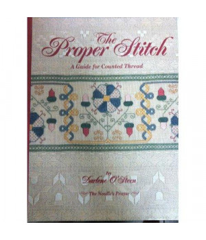 Proper Stitch: A Guide for Counted Thread