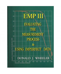 EMP III (Evaluating the Measurement Process): Using Imperfect Data