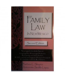 Family Law in New Mexico : Living together, marriage, Divorce,
