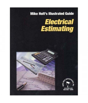 Electrical Estimating (Mike Holt's Illustrated Guides)