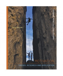 Cengage Advantage Series: Motivation: Theory Research and Application (Cengage Advantage Books)