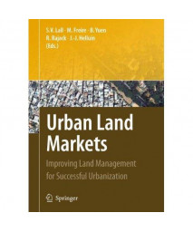 Urban Land Markets: Improving Land Management for Successful Urbanization