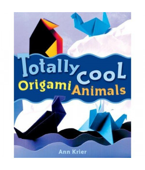 Totally Cool Origami Animals