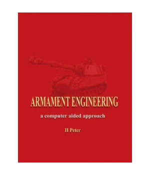 Armament Engineering: A Computer Aided Approach