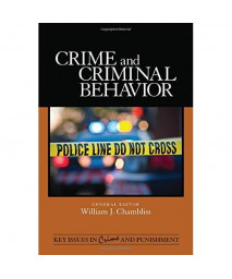 Crime and Criminal Behavior (Key Issues in Crime and Punishment)