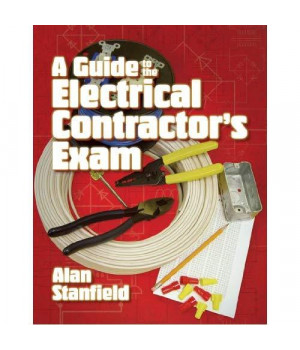 A Guide to the Electrical Contractor's Exam