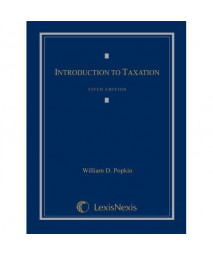 Introduction to Taxation, 5th Edition