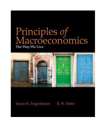 Principles of Macroeconomics: The Way We Live