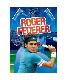 Roger Federer (Today's Sports Greats)