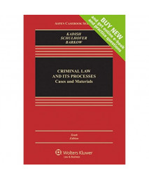 Criminal Law and Its Processes: Cases and Materials [Connected Casebook] (Aspen Casebook) (Aspen Casebooks)