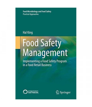 Food Safety Management: Implementing a Food Safety Program in a Food Retail Business (Food Microbiology and Food Safety)