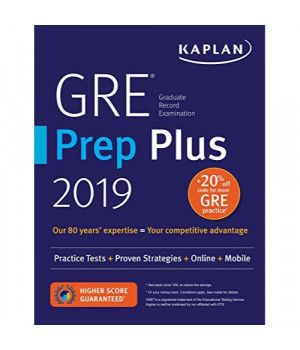 GRE Prep Plus 2019: Practice Tests + Proven Strategies + Online + Video + Mobile (Kaplan Test Prep)