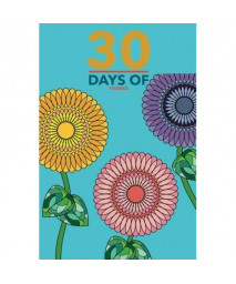 30 Days Of Thanks: Aqua 30 Day Weekly Thanksgiving &Gratitude Motivational Quotes Notebook for you to Reflect &Be Thankful | Paperback 6 x 9 | Non ... Weeks &Quotes (Gratitude Plans) (Volume 2)