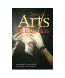 Teaching the Arts Behind Bars