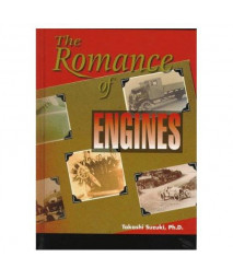 The Romance of Engines [R-188] (Premiere Series Books)