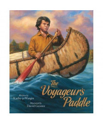 The Voyageur's Paddle (Myths, Legends, Fairy and Folktales)