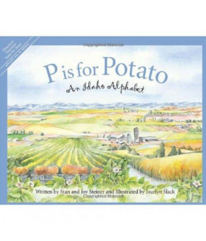 P is for Potato: An Idaho Alphabet (Discover America State by State)