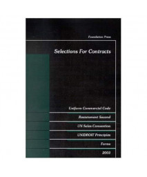 Selections For Contracts, 2003 (University Casebook)