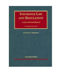 Insurance Law And Regulation: Cases And Materials (University Casebook) (University Casebooks)