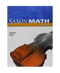 Saxon Math Course 3 (2007 Student edition)
