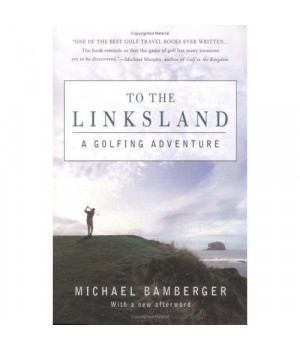 To the Linksland: A Golfing Adventure