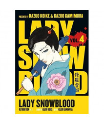Lady Snowblood, Vol. 4: Retribution, Part 2