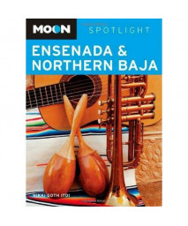 Moon Spotlight Ensenada and Northern Baja