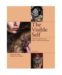 The Visible Self: Global Perspectives on Dress, Culture and Society