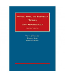 Torts, Cases and Materials (University Casebook Series)