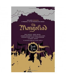 The Mongoliad: Collector's Edition [includes the SideQuest Dreamer] (The Mongoliad Cycle)